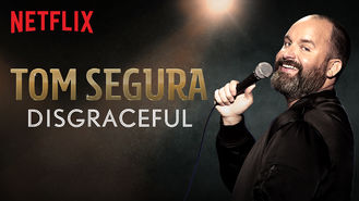 Netflix box art for Tom Segura: Disgraceful